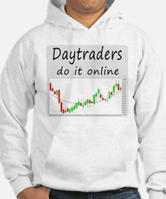 Daytraders do it online Hoodie