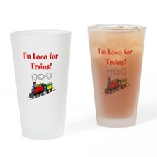 Loco for Trains-R- Drinking Glass