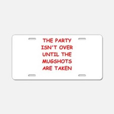 party Aluminum License Plate