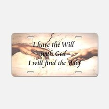 Will With God Aluminum License Plate