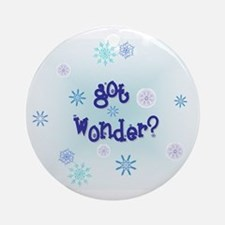 'got wonder?' Ornament (Round)