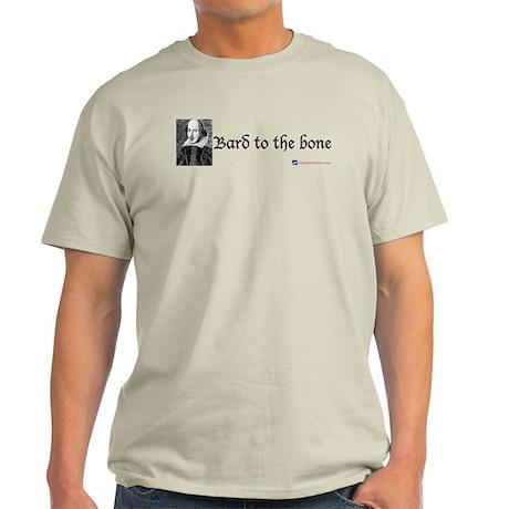 Bard to the bone Ash Grey T-Shirt