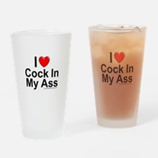 Cock In My Ass Drinking Glass