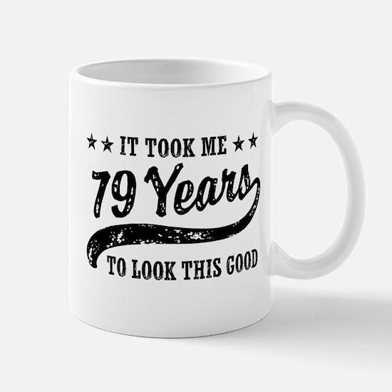 Funny 79th Birthday Mug