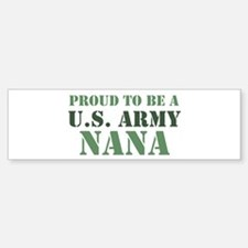 Proud Army Nana Bumper Car Car Sticker