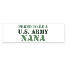 Proud Army Nana Bumper Car Sticker
