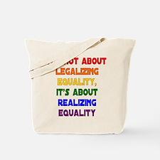 Realizing Equality Tote Bag