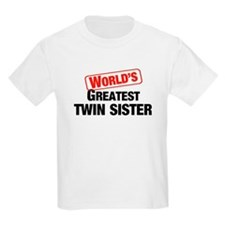 World's Greatest Twin Sister Kids T-Shirt