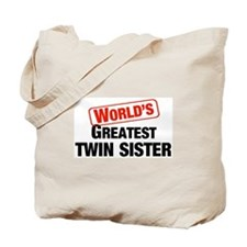 World's Greatest Twin Sister Tote Bag