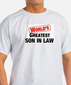 World's Greatest Son In Law Ash Grey T-Shirt