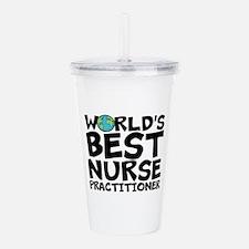 World's Best Nurse Practitioner Acrylic Double