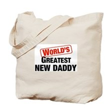 World's Greatest New Daddy Tote Bag