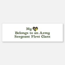 My Heart: Army Sergeant First Bumper Bumper Bumper Sticker