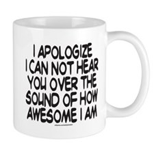 SOUND OF HOW AWESOME I AM Mug