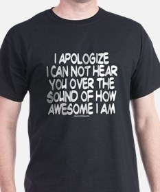 SOUND OF HOW AWESOME I AM T-Shirt