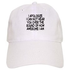 SOUND OF HOW AWESOME I AM Baseball Cap