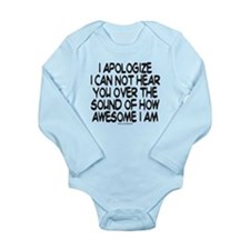 SOUND OF HOW AWESOME I AM Long Sleeve Infant Bodys