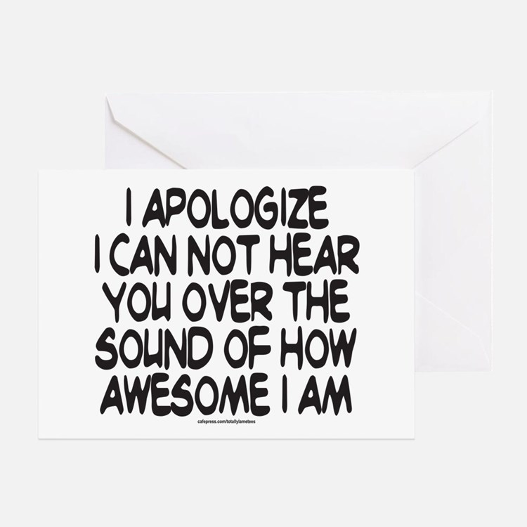 SOUND OF HOW AWESOME I AM Greeting Card