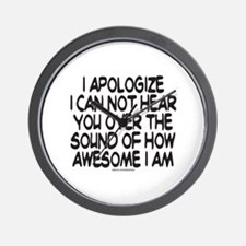 SOUND OF HOW AWESOME I AM Wall Clock