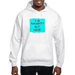 I'M NAUGHTY BUT NICE Hooded Sweatshirt