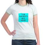 I'M NAUGHTY BUT NICE Jr. Ringer T-Shirt