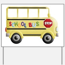cute yellow school bus Yard Sign
