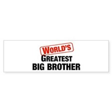 World's Greatest Big Brother Bumper Bumper Sticker