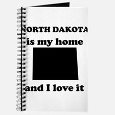 North Dakota Is My Home And I Love It Journal