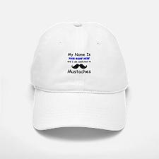 Custom Addicted To Mustaches Baseball Baseball Cap