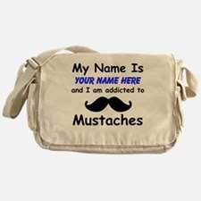Custom Addicted To Mustaches Messenger Bag