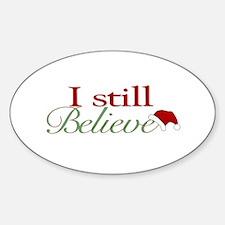 I Still Believe (Santa Claus) Oval Decal