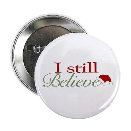 """I Still Believe (Santa Claus) 2.25"""" Button"""