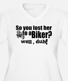 Lost Her to a Biker T-Shirt