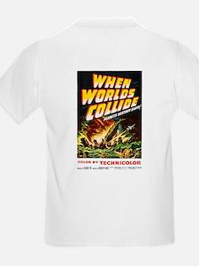 when_worlds_collide-2 T-Shirt