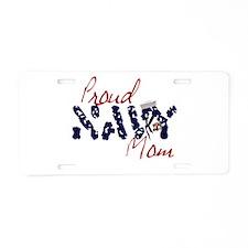 proudnavymom.jpg Aluminum License Plate