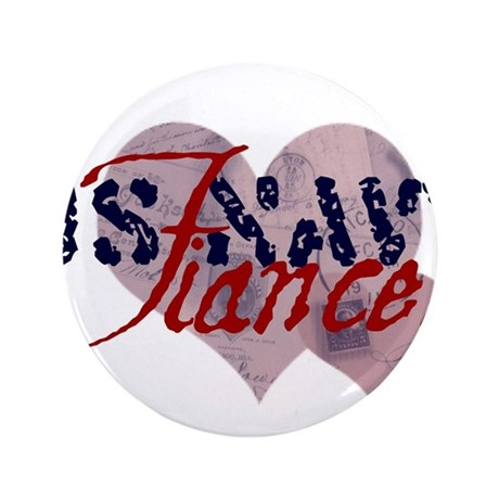 "6x6_apparel_FIANCEE.jpg 3.5"" Button (100 pack)"