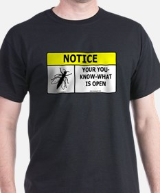 Fly is Open T-Shirt
