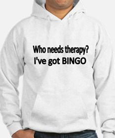 WHO NEEDS THERAPY Hoodie