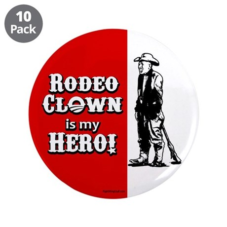 """Rodeo Clown Hero 3.5"""" Button (10 pack)"""