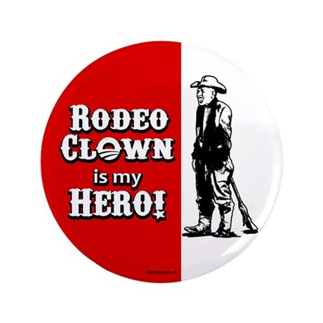 """Rodeo Clown Hero 3.5"""" Button (100 pack)"""