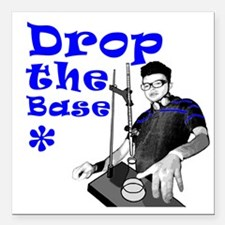 "Drop The Base Blue Square Car Magnet 3"" x 3"""