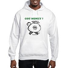 GOT MONEY ? Hoodie