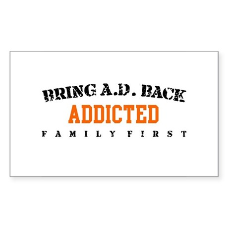 Addicted - Save The Bluths Rectangle Sticker
