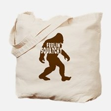 Feelin' Squatchy (dark) Tote Bag