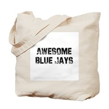 Awesome Blue Jays Tote Bag