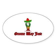Gnome Way Jose Oval Decal