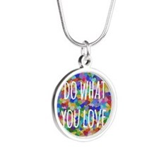 Do what you love Silver Round Necklace