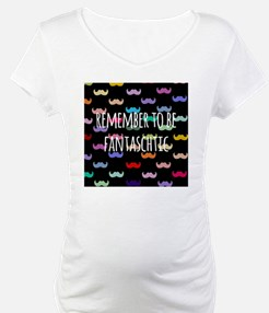 Remember to be Fantaschtic Shirt