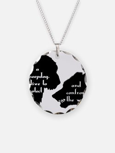 Im a Sheepdog Necklace