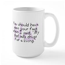Dad Sells Drugs Mug